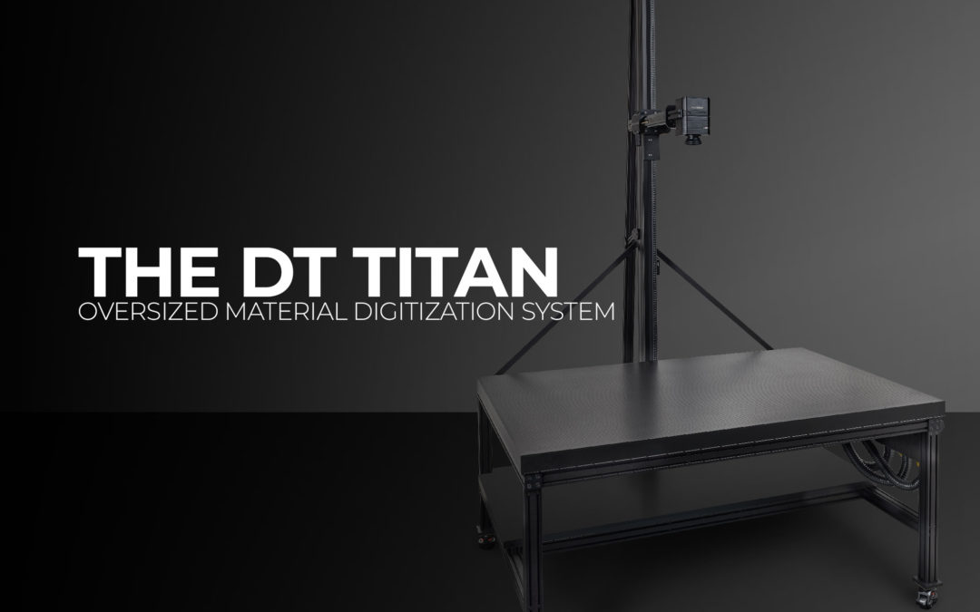 The DT Titan – The Industry's First 40″ x 60″ Digitization System